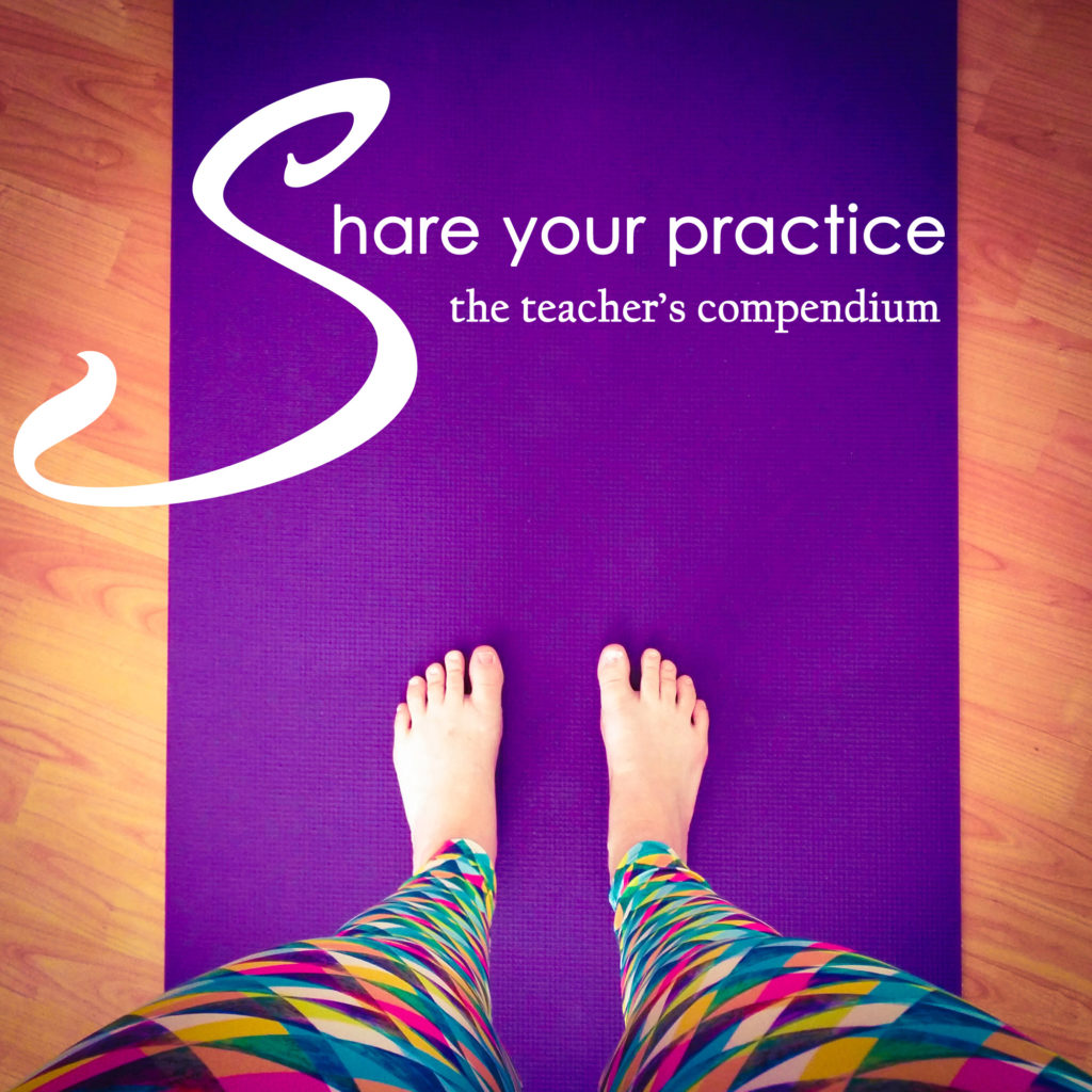 Share Your Practice: The Teacher's Compendium - a 50 hour YTT immersion