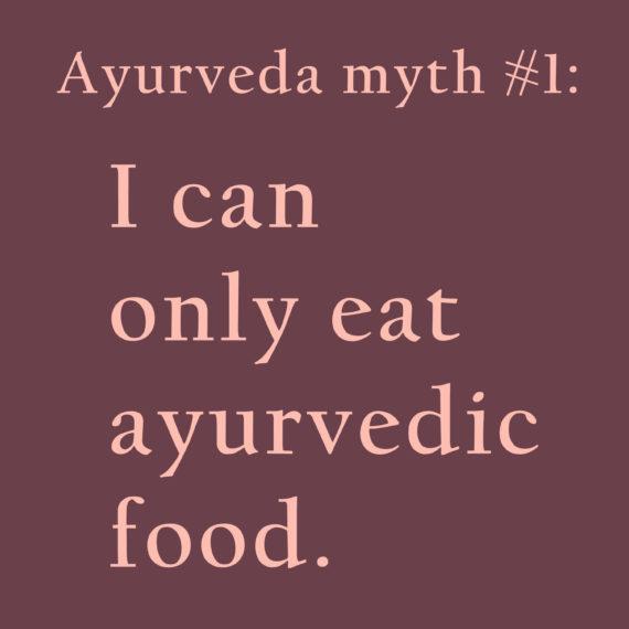 Ayurveda Myth #1