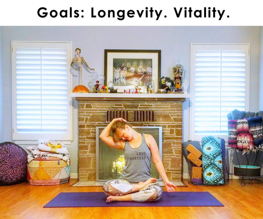 Goals: Longevity & Vitality